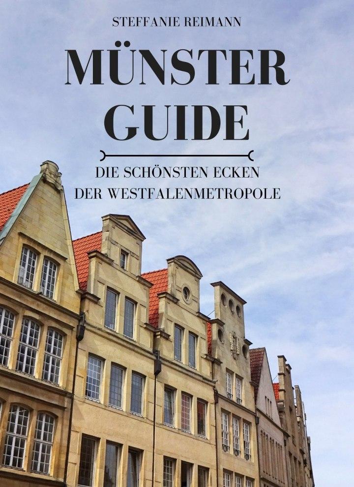 Buchrezension: Münster Guide: Die schönsten Ecken der Westfalenmetropole