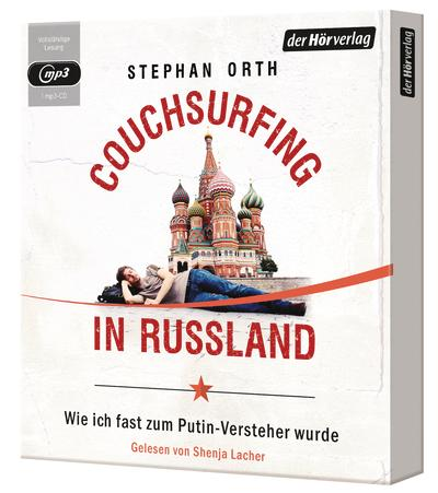 Couchsurfing in Russland_Stephan Orth_Hörbuch
